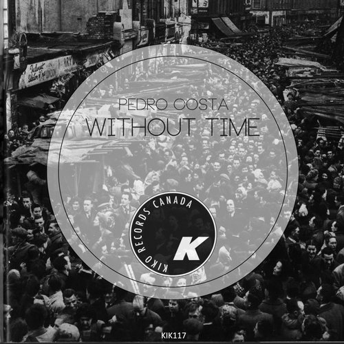 Pedro Costa - Without Time [KIK117]